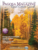 pagosa springs real estate magazine